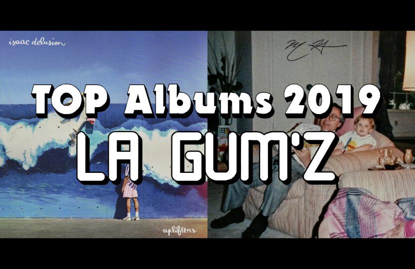 Top Album 2019 - La Gum'z