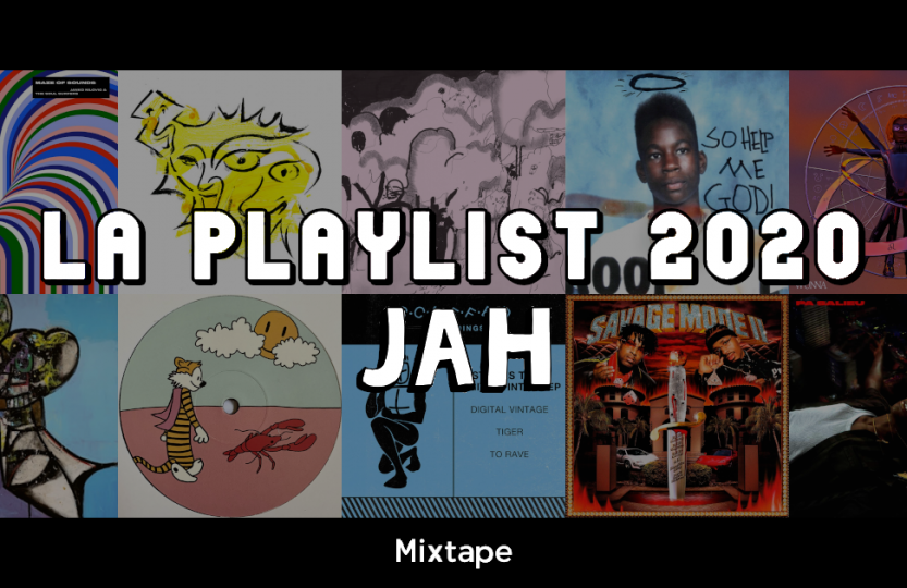 La playlist 2020 by Jah (Mixtape)